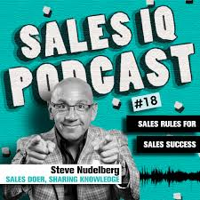 For Sales Sales Rules For Sales Success The Sales Iq Podcast