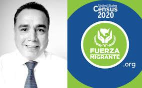 Fuerza Migrante anima a los migrantes en EEUU a participar en el Censo 2020   