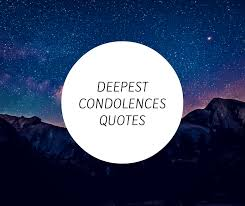 Short Condolence Quotes Awesome 48 Condolences Quotes My Deepest Sympathy Words