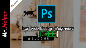 Web Design Helper Udemy Free Adobe Photoshop For Web Design Beginners Mr