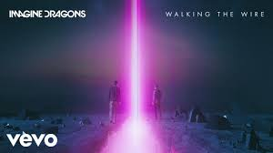 Imagine Dragons - Walking The <b>Wire</b> (Official Audio) - YouTube