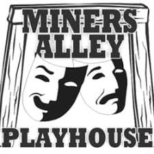 Miners Alley Playhouse 2019 All You Need To Know Before