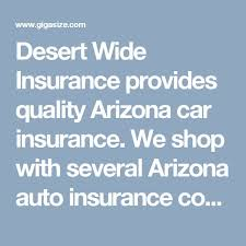 we with several arizona auto insurance companies to find our clients car insurance