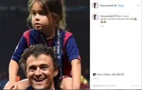 Il messaggio di Francesco Totti alla figlia di Luis Enrique