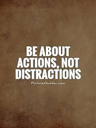 Distraction Quotes Simple Distraction Quotes Sayings Distraction Picture Quotes