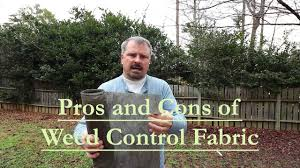 the pros and cons of using weed control fabric landscape fabric you