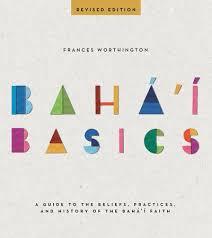 Bahá'í Basics : Frances Worthington : 9781618510174 : Blackwell's