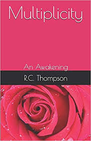 Amazon.com: Multiplicity: An Awakening (9781670021342): Thompson, R.C.:  Books