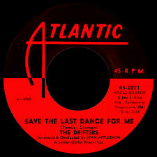 Image result for Save the Last Dance for Me - Drifters