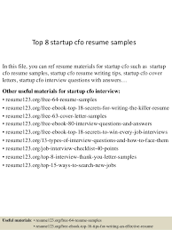 Top 8 startup cfo resume samples In this file, you can ref resume materials  for ...