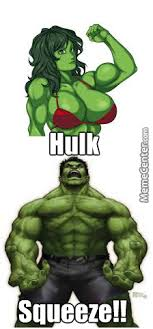 The Incredible Hulk Memes#1:hulk Squeezed by mojoe - Meme Center via Relatably.com