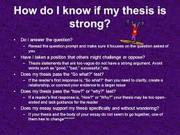 developing your thesis statement ppt video online  how do i know if my thesis is strong