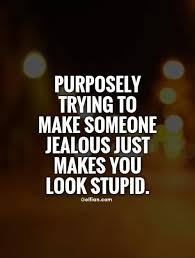 Love Quotes To Make Her Jealous Hover Me Awesome Make A Quote