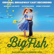 time stops big fish sheet music big fish original broadway cast recording by various artists on