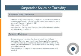 turbidity definition. suspended solids - definition the mass of dry solid material in a sample, only turbidity n