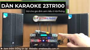 Chỉnh bộ dàn karaoke TD Acoustic 23tr100 gửi anh Hiếu tại Hải Phòng -  YouTube