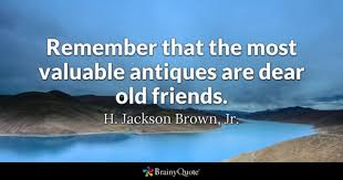 Quotes About Old Friendship Memories Best Old Friends Quotes BrainyQuote