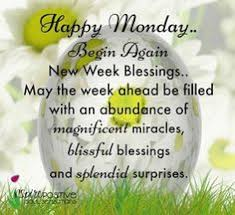 Monday Good Morning Quotes Best of Have A Blessed Day Happy Monday Happy Morning Pinterest