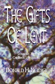 the gifts of lent esbury