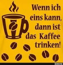 Die 336 Besten Bilder Von Kaffee In 2019 Guten Morgen Moin Und