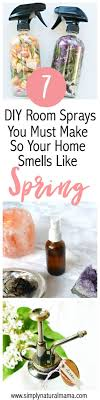 7 DIY Room Sprays You Must Make So Your Home Smells Like Spring. House  Smell GoodHouse ...