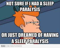Sleep Paralysis on Pinterest | Sleep, Alex Grey and Scary via Relatably.com