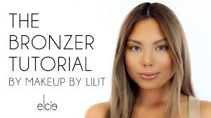 elcie the bronzer tutorial by makeup lilit