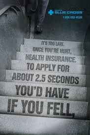 Stair Ad For Health Insurance Company Pinterest Health Insurance Unique Blue Cross Health Insurance Quotes