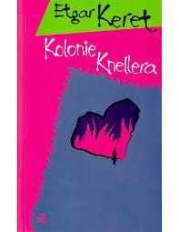 Etgar Keret - Kolonie Knellera - Pobierz pdf z Docer.pl