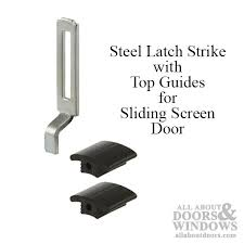 latch strike with 2 top vinyl guides for sliding screen door