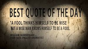 Best Known Shakespeare Quotes Best quote of the day William Shakespeare a Fool YouTube 22