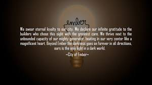 Oath Of Loyalty From The Movie City Of Ember Loyalty City