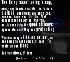 Quotes About Police Sacrifice 40 Quotes Cool Police Officer Quotes