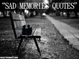Sad Memories Pics