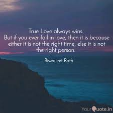 Love Always Wins Quotes Beauteous True Love Always Wins B Quotes Writings By Biswajeet Rath