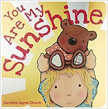 <b>You Are My Sunshine</b>: Davis, Jimmie, Church, Caroline Jayne ...