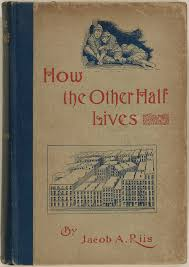 """exhibition overview jacob riis revealing """"how the other half  jacob riis revealing """"how the other half lives"""" exhibition overview"""