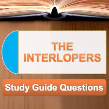 the interlopers study guide questions by the lit guy tpt  the interlopers study guide questions