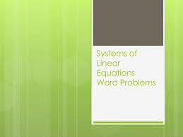 systems of linear equationsword problems