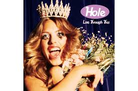 <b>Hole</b>, '<b>Live Through</b> This': Classic Track-by-Track Review | Billboard