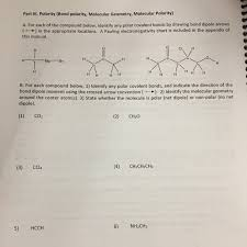 Molecular Geometry And Polarity Chart Solved Part Iii Polarity Bond Polarity Molecular Geome
