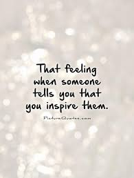 Quotes To Inspire Cool Inspired Quotes Adorable Quotes About Inspiring Others Luxury