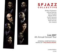 SFJAZZ Collective: Original Compositions & Works By <b>Thelonious</b> ...