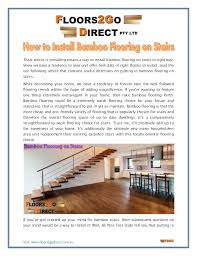 How to install bamboo flooring Glue How To Install Bamboo Flooring On Stairs Visit Wwwfloors2godirectcomau Thais Article Is Providing Means Way Pestbirdmanagementnmco How To Install Bamboo Flooring On Stairs