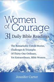 Bible Quotes About Women Beauteous Women Of Courage 48 Daily Devotional Bible Readings The