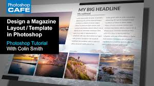 Create a magazine layout Template in Photoshop Tutorial | Download ...