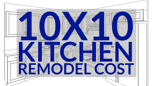 10x10 Kitchen Remodel Cost How To Calculate A Small Kitchen