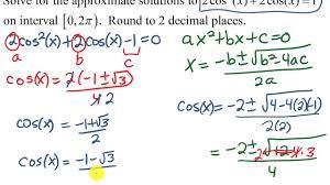 solving a trig equation requiring quadratic formula