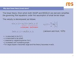 4 why does linear theory break down 5 methodology calculate flow