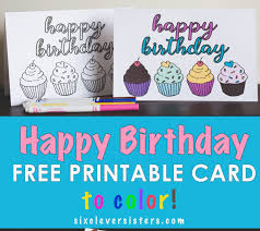 free printable photo birthday cards free printable birthday cards to color six clever sisters
